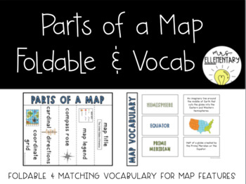 Parts of a Map Foldable and Vocabulary Activity