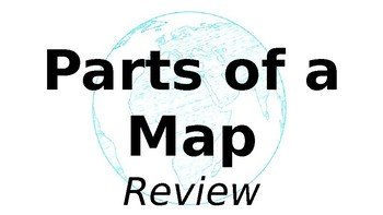 Parts of a Map Review