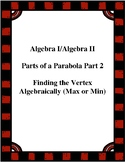 Parts of a Parabola - Guided Notes (An Introduction - Part 2)