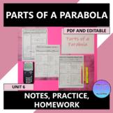 Parts of a Parabola Notes Practice Homework Editable U6
