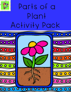 Parts of a Plant Activity Pack