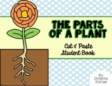 Parts of a Plant Cut & Paste Student Reader