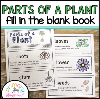 Parts of a Plant Fill in the Blank Book