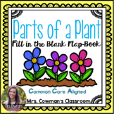 Parts of a Plant Fill in the Blank Flap Book