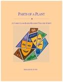 Parts of a Plant Readers Theatre Script