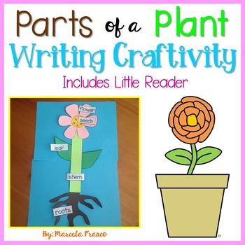 Parts of a Plant Writing Craftivity and Little Reader