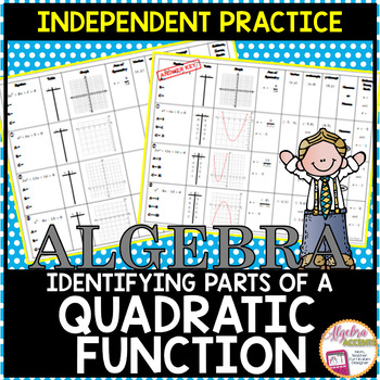 Identifying the Parts of Quadratic Functions Worksheet