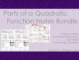 Parts of a Quadratic Function Notes BUNDLE