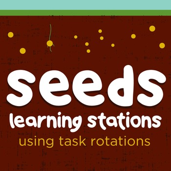 Parts of a Seed Learning Stations using Task Rotations and QR Codes!