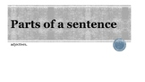 Parts of a Sentence-Adjectives