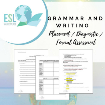 Writing & Grammar Placement / Diagnostic / Formal Assessment