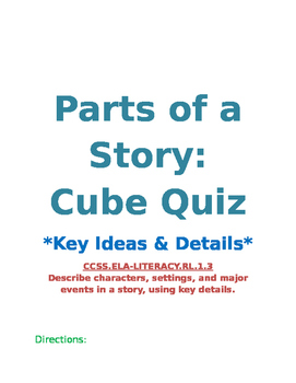 Parts of a Story: Cube Quiz