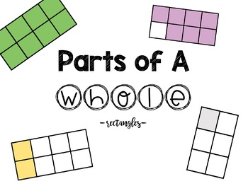 Parts of a Whole Fraction Rectangles/Fraction Bars