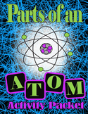 Parts of an Atom Activity Packet
