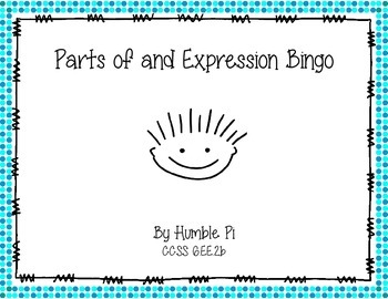 Parts of an Expression Bingo- 6.EE.2b