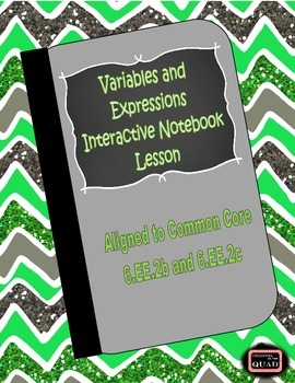 Parts of an Expression Interactive Notebook Lesson {6.EE.2b and 6.EE.2c}