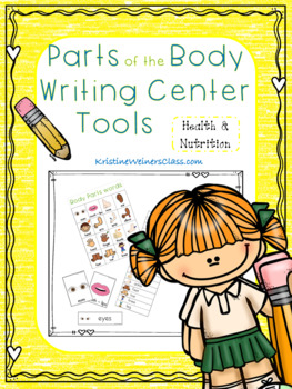Parts of the Body Writing Center Tools: Health and Nutrition Words