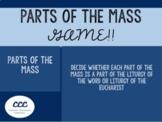 Parts of the Catholic Mass Game