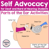 Parts of the Ear Self Advocacy Activities for DHH Students