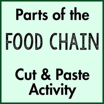 Parts of the Food Chain Cut and Paste Activity