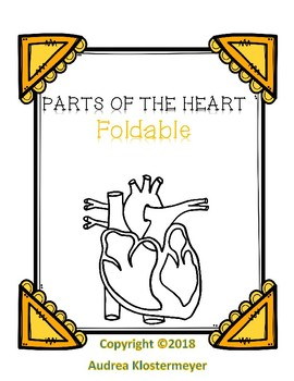 Parts of the Heart- Foldable