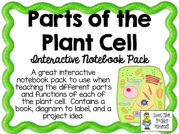 Parts of the Plant Cell ~ Interactive Notebook Pack