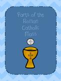 Parts of the Roman Catholic Mass
