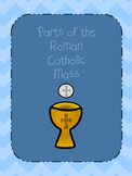 Parts of the Roman Catholic Mass