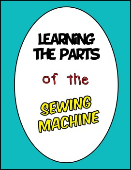 Parts of the Sewing Machine - A Clear, Digital Drawing