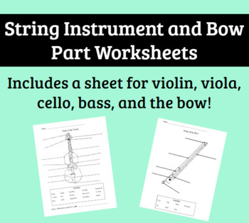 Parts of the Violin, Viola, Cello, and Bow - Student Worksheets