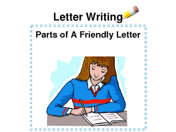 Parts to a Friendly Letter