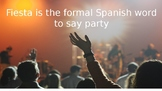 Party (Informal Spanish)