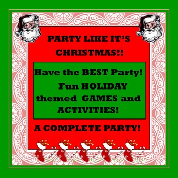 Christmas! Party Like It's Christmas! A Complete Party!