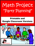 Party Planner - Math Project - Printable & Distance Learni