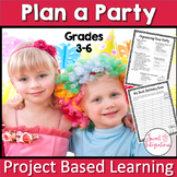 PROJECT BASED LEARNING: PARTY PLANNER With Decimals Grades 3-6