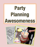 Party Planning Awesomeness Math Project: Plan and Throw a Party (Grades 3-5)