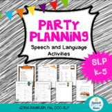 Party Planning: Elementary Speech Therapy Activities