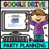 Party Planning - GOOGLE Drive - Shopping - Life Skills - Money - Math - Budget
