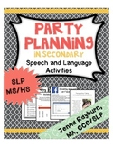 Party Planning: Secondary Speech Therapy Activities