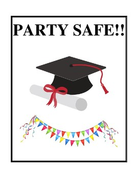 Party Safe - Planning a Safe Chemical-Free Graduation