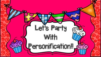 Party With Personification Grades 3-5