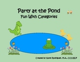 Party at the Pond: Fun with Categories