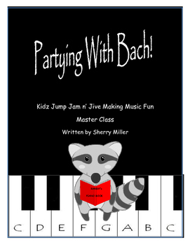 Partying With Mr. Bach Master Class