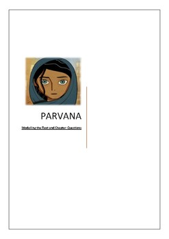 Parvana Chapter Summaries and Modelling of Text