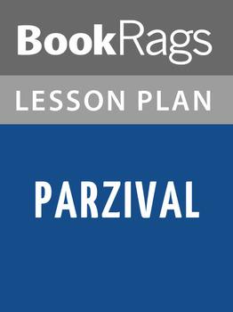 Parzival Lesson Plans