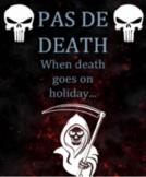 Pas de Death - a lighthearted comic script