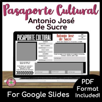 Pasaporte Cultural - Antonio José de Sucre