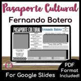 Pasaporte Cultural - Fernando Botero