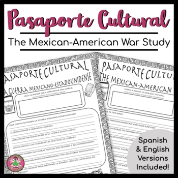 Pasaporte Cultural - The Mexican-American War