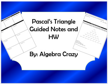 Pascal's Triangle Guided Notes and HW